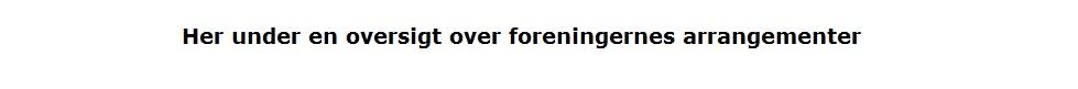 Foreningers arrangementer